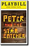 img - for Brand New Color Playbill from Peter and the Starcatcher starring Christian Borle Adam Chanler-Berat Celia Keenan-Bolger Arnie Burton Rick Holmes book / textbook / text book