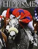 echange, troc Dominique Cellura, Alissia Grifat - Hippisme : Le grand livre des courses de chevaux
