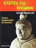 Karate do nyumon. Il testo fondamentale del maestro (8827212701) by Gichin Funakoshi