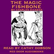 The Magic Fishbone | [Charles Dickens]