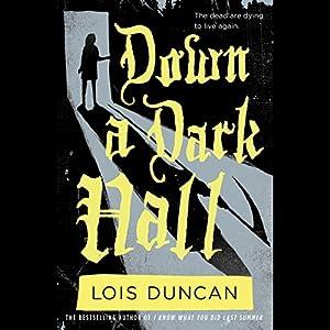 Down a Dark Hall Audiobook