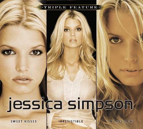 Jessica Simpson - Triple Feature - Zortam Music