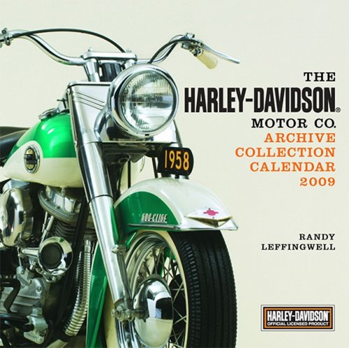 The Harley-Davidson Motor Co. Archive Collection Calendar 2009
