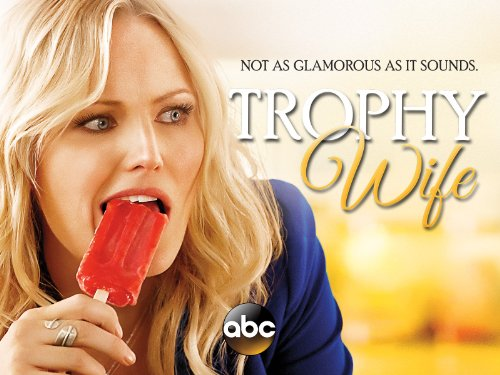 Trophy Wife Season 1
