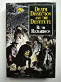 Death, dissection, and the destitute (0710209193) by Ruth Richardson