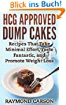 HCG Approved Dump Cakes: Recipes That...