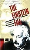 The Einstein File: J. Edgar Hoover's Secret War Against the World's Most Famous Scientist