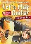 Let's Play Guitar Pop Rock Hits + 2 C...