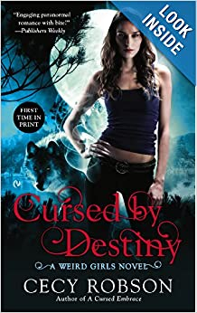 Cursed By Destiny (Weird Girls) - Cecy Robson