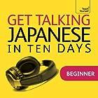 Get Talking Japanese in Ten Days Rede von Helen Gilhooly Gesprochen von:  Teach Yourself Languages
