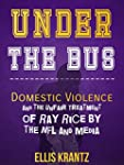 Under the Bus: Domestic Violence and...