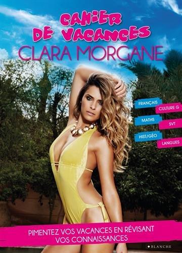Cahier de vacances Clara Morgane 2015