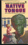 Native Tongue (0886774594) by Elgin, Suzette Haden