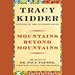 Mountains Beyond Mountains | Tracy Kidder