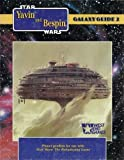 Galaxy Guide 2: Yavin and Bespin (Star Wars)