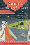 Rumis Little Book of Love: 150 Poems That Speak to the Heart