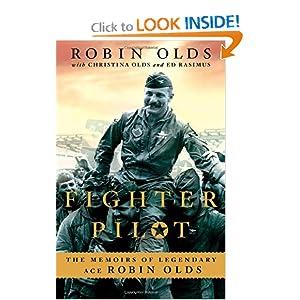Fighter Pilot - Robin Olds