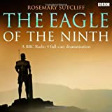 Rosemary Sutcliff The Eagle of the Ninth (BBC Radio)