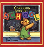 Corduroy Goes to School
