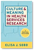 Culture and Meaning in Health Services Research