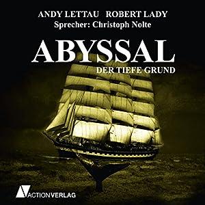 Abyssal - Der tiefe Grund Hörbuch