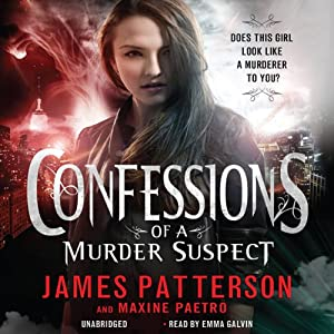 Confessions of a Murder Suspect | [James Patterson, Maxine Paetro]