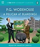 A Pelican at Blandings (Blandings Castle Saga)
