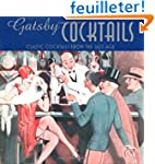 Gatsby Cocktails: Classic Cocktails f...