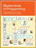 Masterminds of Programming (Theory in Practice (O'Reilly))