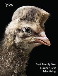 Epica Book Twenty Five: Europe's Best Advertising
