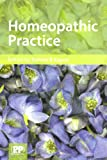 img - for Homeopathic Practice book / textbook / text book