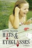 Hats & Eyeglasses: A Memoir