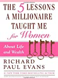 The Five Lessons a Millionaire Taught Me for Women (1439150206) by Evans, Richard Paul