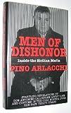 img - for Men of Dishonor: Inside the Sicilian Mafia : An Account of Antonino Calderone by Antonino Calderone (1993-10-03) book / textbook / text book