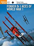 Fokker Dr 1 Aces of World War I (Osprey Aircraft of the Aces)