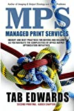 MPS: Managed Print Services 2nd Edition (Volume 1)