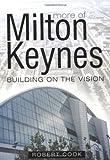 More of Milton Keynes (0750938595) by Cook, Robert