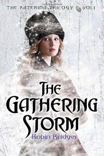 Cover of The Katerina Trilogy, Vol. I: The Gathering Storm