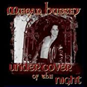 Under Cover of the Night | [Megan Hussey]