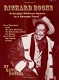 Richard Boone: A Knight Without Armor in a Savage Land