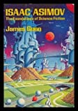 Isaac Asimov: The Foundations of Science Fiction (Galaxy Books) (0195030605) by Gunn, James E.