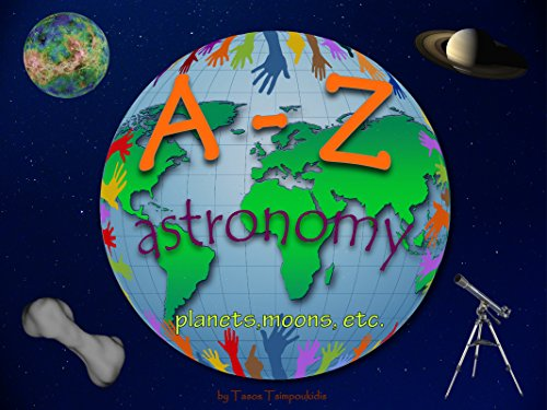 a-z-astronomy-learning-the-abc-with-the-help-of-the-planets-moons-etc-astronomy-alphabet-a-z-early-l