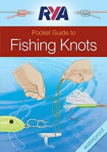 RYA Pocket Guide to Fishing Knots from Royal Yachting Association