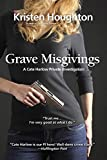 Grave Misgivings (A Cate Harlow Private Investigation)