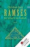 Ramses. Band 3: Die Schlacht von Kadesch (Ramses )