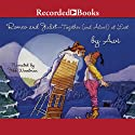 Romeo and Juliet - Together (and Alive!) At Last Audiobook by  Avi Narrated by Jeff Woodman