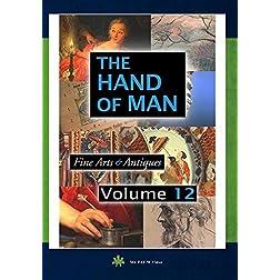 The Hand Of Man Volume 12