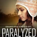 Paralyzed: Kennedy Stern, Book 2 | Alana Terry