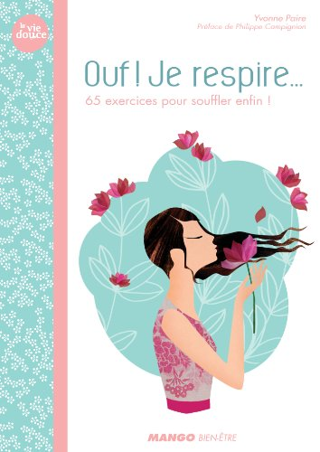 Ouf ! Je respire (La vie douce) (French Edition)