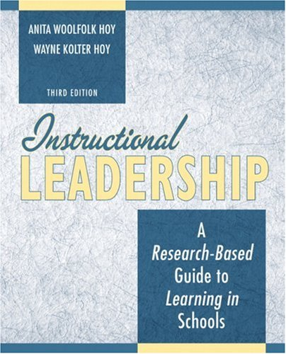 Instructional Leadership: A Research Based Guide to...